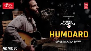 Humdard: Karan Bawa (Cover Song) T-Series Acoustics | Ek Villan
