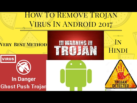 How To Remove Trojan Virus From Android Phone Best Method