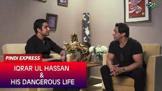 Shoaib Akhtar | Iqrar Ul Hassan & His Dangerous Life | Full Interview | Pindi Express News