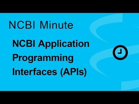 NCBI Minute: The NCBI Application Programming Interfaces (APIs)
