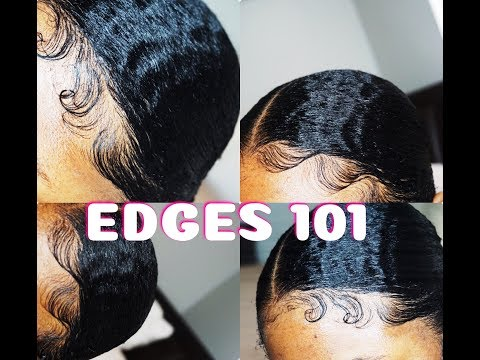 Laying Your Edges 101   How To