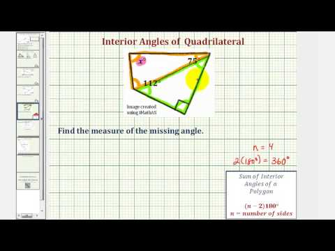 Ex: Find the Measure of an Interior Angle of a Quadrilateral