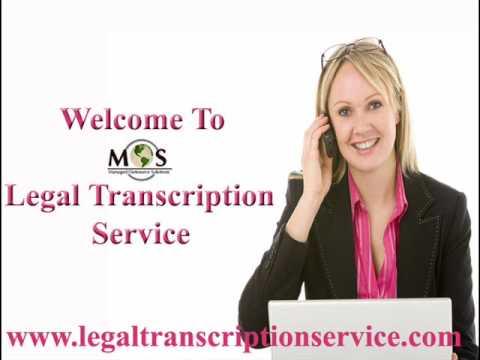MOS Legal Transcription Service - US Legal Transcription Company