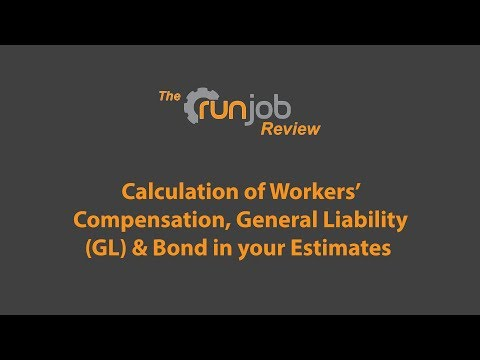 Calculation of Workers' Compensation, General Liability (GL) & Bond in your Estimates