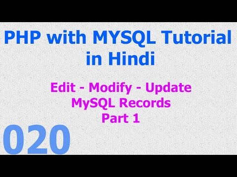 020 PHP MySQL Tutorial   Edit - Modify - Update - Save Records Part 1 Hindi