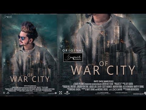 Photoshop Movie Poster design tutorial(war of city) Editz Zacksamir