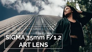 Sigma 35mm f1.2 DG DN Art Lens Review   Outstanding Optical Quality