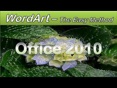 Office 2010 - WordArt - Make your Document Hot and Spicy - Microsoft Word WordArt