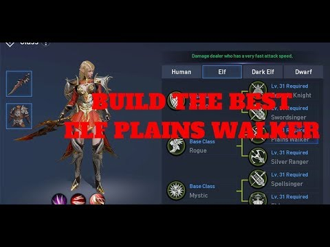 Lineage 2: Revolution - How to Build the Best Elf Plains Walker Skill Guide