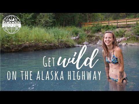 Get Wild On The Alaska Highway - Northbound 4 - VANLIFE
