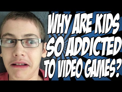 Why Are Kids So Addicted to Video Games?