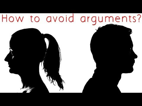 How to avoid arguments?
