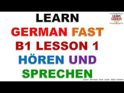 LEARN GERMAN FAST  B1 LESSON 1 HÖREN UND SPRECHEN