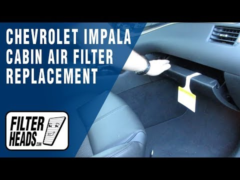 How to Replace Cabin Air Filter 2018 Chevrolet Impala