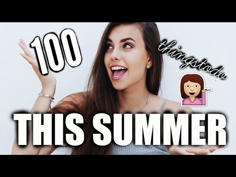 SUMMER BUCKET LIST || 100 Things To Do Over Summer