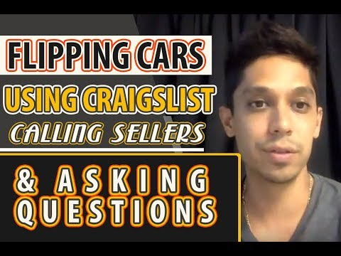 Flipping Cars Using Craigslist - Calling Sellers and Asking Questions