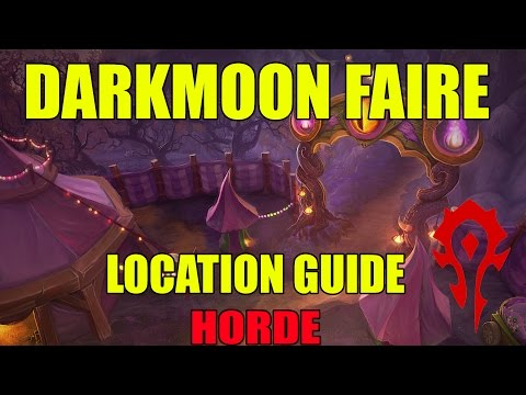 World of Warcaft How To Darkmoon Faire Horde Location Guide WoW
