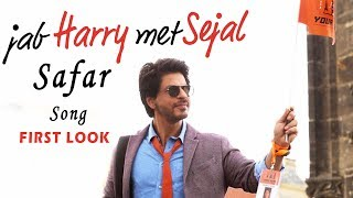 Jab Harry Met Sejal Safar First Look Shahrukh Khan Anushka Sharma
