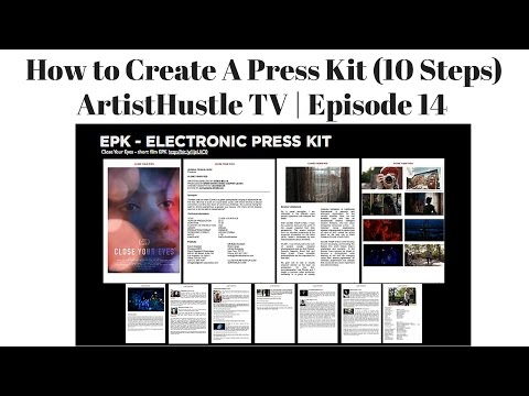 How To Create A Press Kit for Musicians | ArtistHustle TV Episode 14