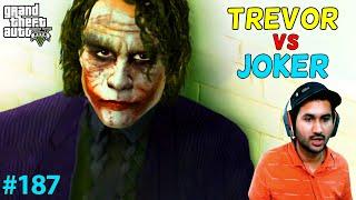 GTA 5 : TREVOR VS JOKER | GTA5 GAMEPLAY #187