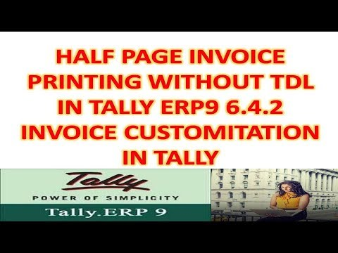 Half Page Invoice Printing In Tally Erp9 6.4.2 Without Tdl - Tally customization