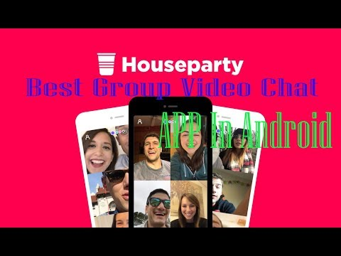 Group video chatt application Houseparty Review