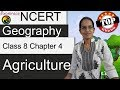 NCERT Class 8 Geography Chapter 4: Agriculture