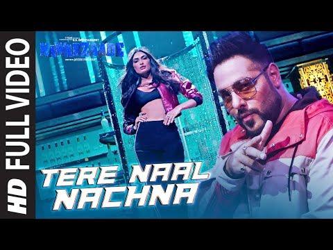 Xxx Mp4 TERE NAAL NACHNA Full Song Nawabzaade Feat Athiya Shetty Badshah Sunanda S 3gp Sex