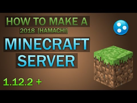 How To: EASILY Make a Minecraft Server in 2018 (Hamachi)