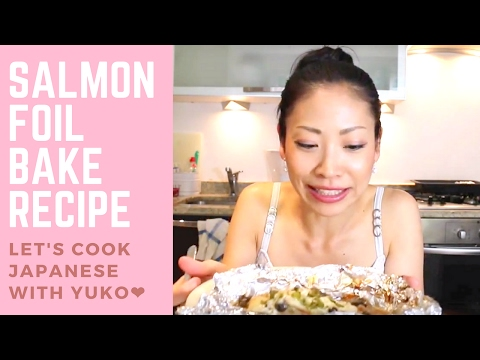 How to Cook Salmon & Mushrooms Foil Bake - Easy & Healthy Japanese Recipe