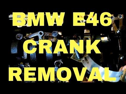 BMW e46 Crankshaft removal