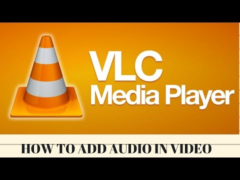 How To Add Audio In Video Using Vlc Media Player
