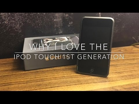 Why iLove the iPod Touch 1st generation-Featuring TheAppleBuyer