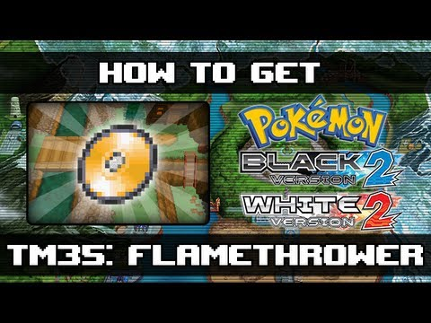 Pokemon Black 2 and White 2 | How To Get Flamethrower (TM35)