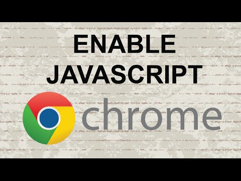 How to enable javascript in Chrome - NEW