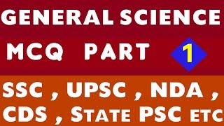 MOST IMPORTANT MCQ ON GENERAL SCIENCE  (SSC , UPSC , NDA , CDS , State PSC etc)