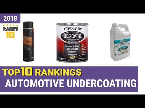 Best Automotive Undercoating Top 10 Rankings, Review 2018 & Buying Guide
