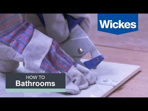 How to Cut Tiles with Wickes