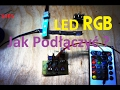Listwa LED RGB podłączenie na trzy sposoby Pod Napięciem S4E5