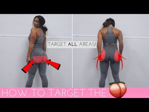HOW TO TARGET ALL AREAS OF THE BOOTY - THE ULTIMATE GLUTES WORKOUT!