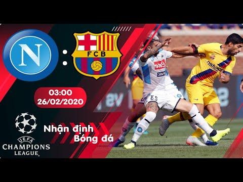 🔴Nhận định, soi kèo Napoli vs Barcelona 03h00 ngày 26/02/2020 - Vòng 1/8 Champions League 2019/2020