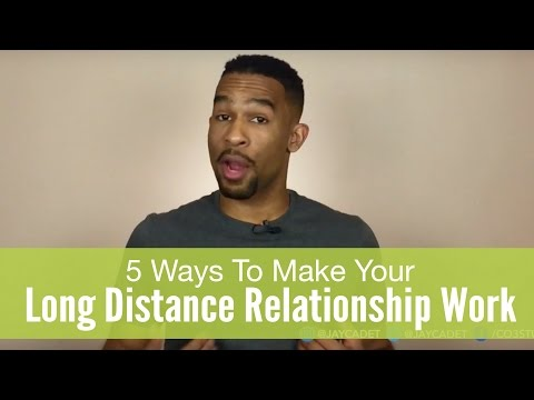 5 Ways To Make Your Long Distance Relationship Work