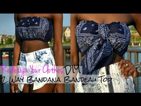(RYC) 7: How To Make A 2 Way Bandana Bandeau Top