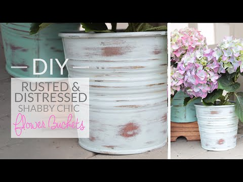 DIY Rusted Distressed Flower Bucket - Shabby Chic