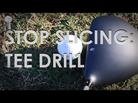 Drills to Stop Slicing Your Driver