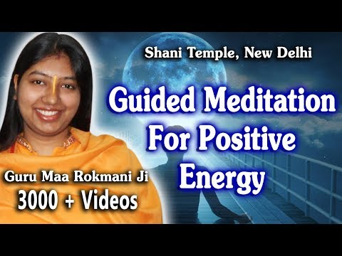 Guided Meditation For Positive Energy - Connect with Your Higher Self