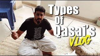 Types of Qasai's Vlog | Behind the scenes | Bekaar films