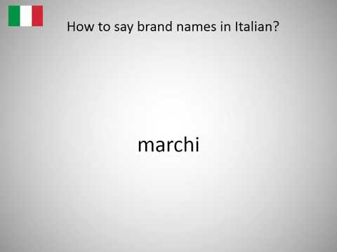 How to say brand names in Italian?