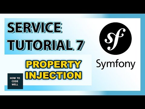 Symfony Tutorial Container Service 7 - Property Injection