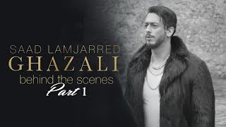 Saad Lamjarred - Ghazali (Behind the Scenes Part 1) |2018| (1 سعد لمجرد - غزالي (خلف الكواليس الجزء